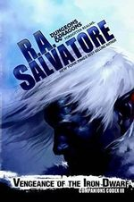 Vengeance of the Iron Dwarf - R. A. Salvatore