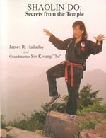Shaolin-Do : Secrets from the Temple - James Halladay