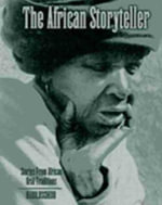 The African Storyteller : Stories from African Oral Traditions