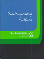 Contemporary Authors New Revision Series : Vol 65 - Gale Group