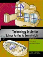 Technology in Action : Science Applied to Everyday Life - Phillis Engelbert