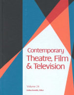 Contemporary Theatre, Film and Television - Mark Milne Ira