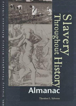 Slavery Throughout History : Almanac - Theodore L. Sylvester
