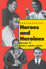 Contemporary Heroes and Heroines : Book 4 - Deborah Straub