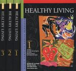 UXL Complete Health Resource : Healthy Living : 3 x Hardcover Books, Volumes 1-3 - Caroline M. Levchuck