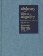 Dictionary of Literary Biography : Volume 230 : Australian Literature, 1788-1914 First Series