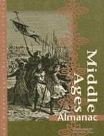Middle Ages : Almanac - Judson Knight
