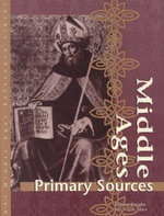 Middle Ages : Primary Sources - Judson Knight