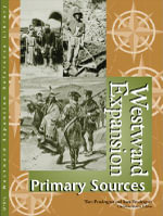 Westward Expansion : Primary Sources - Tom Pendergast