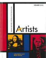 Artists : Volumes 3 and 4 : From Michelangelo to Maya Lin - Judy Galens
