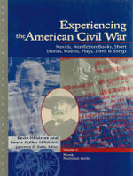 Experiencing the American Civil War : Experiencing Eras & Events - Laurie Collier Hillstrom