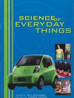 Science of Everyday Things: Vol 2 : Real-Life Physics - Judson Knight