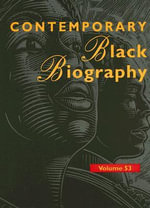 Contemporary Black Biography : Profiles from the International Black Company - Mr. Tom Pendergast
