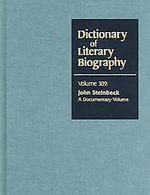 Dictionary Of Literary Biography : John Steinbeck : A Documentary Volume :  John Steinbeck : A Documentary Volume - Luchen Li