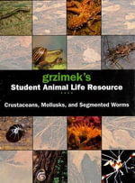 Segmented Worms, Crustaceans and Molluscs : Crustaceans, Mollusks and Segmented Worms - Arthur V Evans