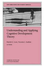 Cognitive Development Theory 88 Heory (Issue 88 : New Directions for Student Servic Es-SS) - SS