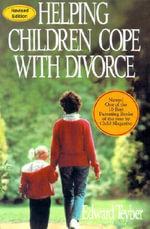 Helping Children Cope with Divorce 2001 - Edward Teyber