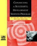 Conducting a Successful Development Services Program : A Comprehensive Guide and Resource - Kent E. Dove