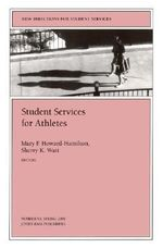 Student Services for Athletes : JB Journal, Issue 93 - SS