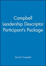 Campbell Leadership Descriptor Participant's Package : J-B CCL (Center for Creative Leadership) - David P. Campbell