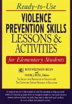 Ready-to-use Violence Prevention Skills : Lessons and Activities for Elementary Students