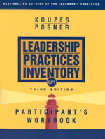 The Leadership Practices Inventory (LPI) : Participant's Workbook - James M. Kouzes