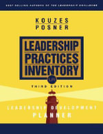 The Leadership Practices Inventory: Leadership Development Planner : Facilitator's Guide - James M. Kouzes