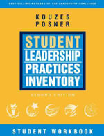 The Student Leadership Practices Inventory (LPI) : Student Workbook - James M. Kouzes