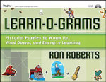 Learn-O-Grams : Pictorial Puzzles to Warm Up, Wind Down, and Energize Learning - Ronald J. Roberts