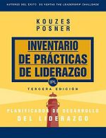 Inventario De Practicas de Liderazgo : Planificador De Desarrollo del Liderazgo : Leadership Development Planner (Spanish) - James M. Kouzes