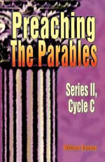 Preaching the Parables : Series II, Cycle C - James R. Wilson