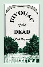 Bivouac of the Dead - Heritage Books