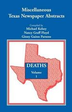 Miscellaneous Texas Newspaper Abstracts - Deaths, Volume 1 - Michael Kelsey, Bishop