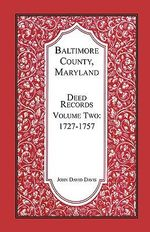 Baltimore County, Maryland, Deed Records, Volume 2 : 1727-1757 - John David Davis