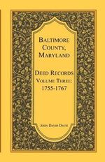 Baltimore County, Maryland, Deed Records, Volume 3 : 1755-1767 - John David Davis
