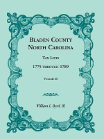Bladen County, North Carolina, Tax Lists : 1775 Through 1789, Volume II - William L Byrd