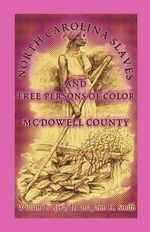 North Carolina Slaves And Free Persons Of Color : McDowell County - William L. Byrd III