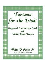 Tartans for the Irish! : Suggested Tartans for Irish and Ulster Scots Names - Philip D Smith, Jr