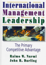 International Management Leadership : The Primary Competitive Advantage - Erdener Kaynak