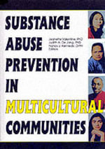 Substance Abuse Prevention in Multicultural Communities - Jeanette Valentine