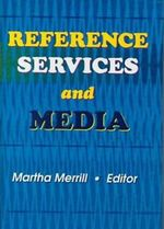 Reference Services and Media - Linda S. Katz