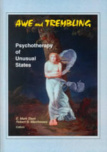 Awe and Trembling: Psychotherapy of Unusual States :  Psychotherapy of Unusual States - E. Mark Stern