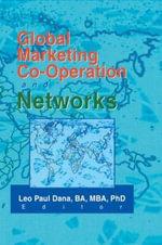 Global Marketing Co-Operation and Networks - Leo Paul Dana