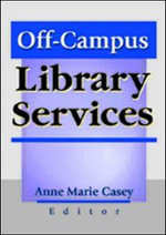Off-Campus Library Services : v. 1