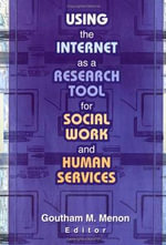 Using the Internet as a Research Tool for Social Work and Human Services - Goutham M. Menon