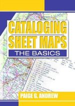 Cataloguing Sheet Maps : The Basics - P.G. Andrew