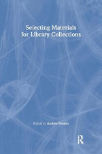Selecting Materials for Library Collections - Linda S. Katz
