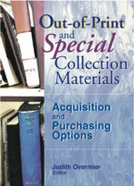 Out-of-Print and Special Collection Materials : Acquisitions and Purchasing Options :  Acquisitions and Purchasing Options
