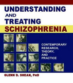 Understanding and Treating Schizophrenia : Contemporary Research, Theory, and Practice - Terry S. Trepper