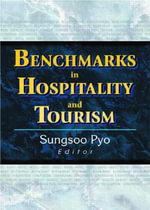 Benchmarks in Hospitality and Tourism : Structure, Characteristics and Issues - Sungsoo Pyo